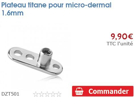 Plateau titane pour micro-dermal en 1.6mm