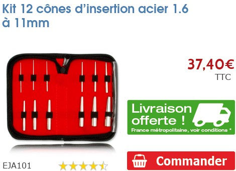 Kit 12 cônes d'insertion acier 1.6 à 11mm