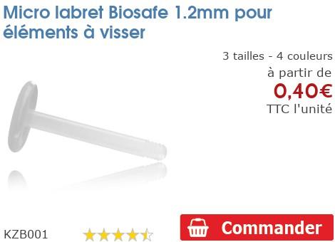 Micro labret BioSafe 1.2mm pour éléments à visser