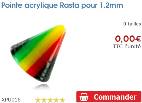 Pointe acrylique Rasta pour 1.2mm