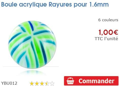 Boule acrylique Rayures pour 1.6mm