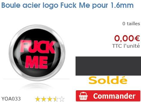 Boule acier logo Fuck Me pour 1.6mm